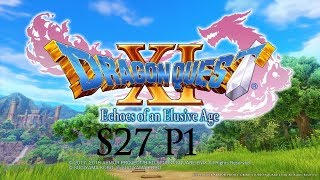 Let's Play Dragon Quest XI S27P1: Return to Mt. Pang Lai