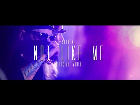SirReal - Not Like Me (Official Music Video)