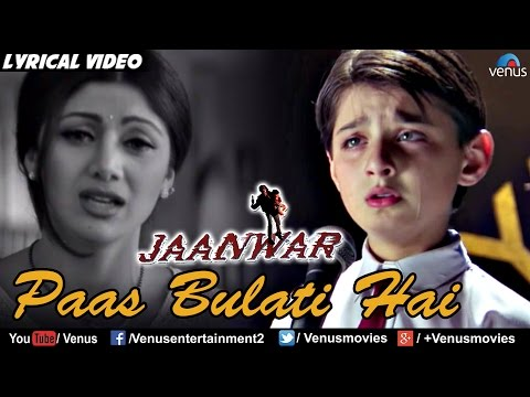 Mother's Day Special - Paas Bulati Hai Full Lyrical Video Song | Jaanwar | Shilpa Shetty