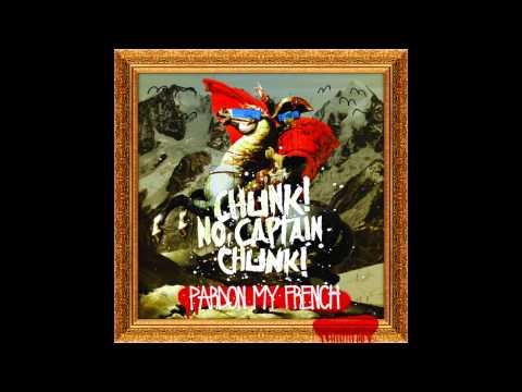 Chunk No Captain Chunk - The Progression Of Regression