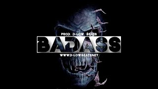 "(Free) Dark Piano Hip Hop Beat - ""Badass"" // Prod. D-Low Beats"