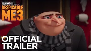 Despicable Me 3 - In Theaters June 30 - Official Trailer #3 (HD)