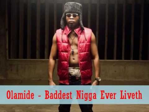 Olamide - Baddest Nigga Ever Liveth [Freestyle]