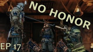 For Honor - EP17: The Rage Is Back