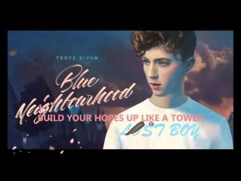 Troye Sivan - LOST BOY (Lyric Video)