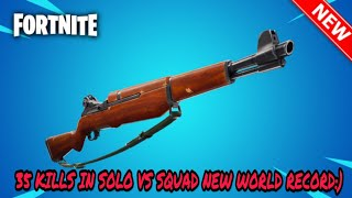#FORTNITE 35 KILLS WORLD RECORD - SOLO VS SQUAD - (Fortnite Mobile Battle Royale)NEW INFANTRY RIFILE