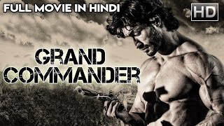 GRAND COMMANDER (2019) | New Released Full Hindi Dubbed Movie | South Indian Movies 2019 | DFM TV |