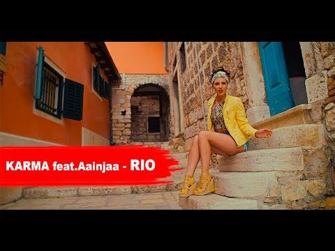 Karma feat. AAINJAA Rio pop music videos 2016