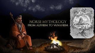 Norse Mythology - From Alfheim To Vanaheim