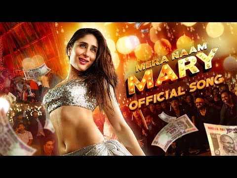 Mera Naam Mary | Official Song | Brothers | Kareena Kapoor Khan, Sidharth Malhotra