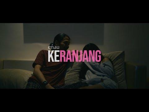 eńau - Keranjang (Official Music Video)