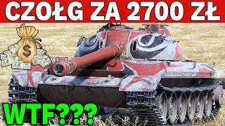CZOŁG PREMIUM ZA 2700 ZŁOTYCH !!! - WTF? - World of Tanks