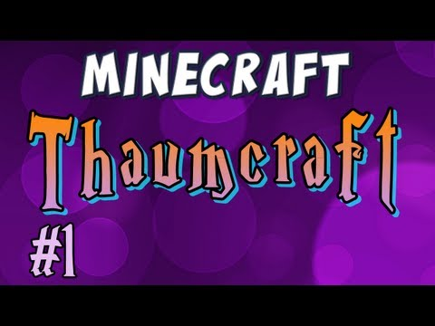 Thaumcraft 2 - Part 1 - Vis and Sweet Items!
