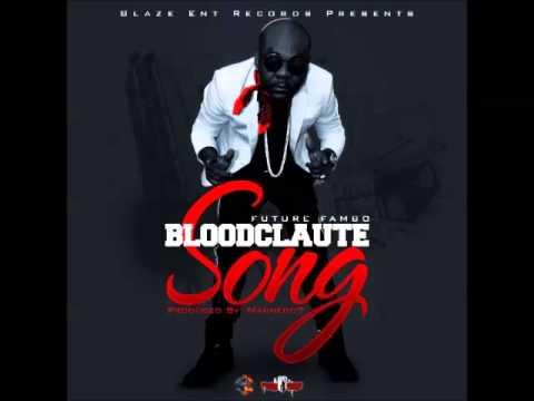 Future Fambo - Bloodclaute Song [Raw] - November 2014 | @GazaPriiinceEnt