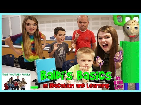 Baldi's Basics In Education And Learning IN REAL LIFE 2/ That YouTub3 Family