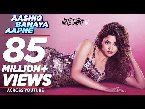 Aashiq Banaya Aapne Video Song - Hate Story 4 | Urvashi Rautela