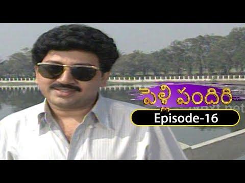 Pelli Pandiri Telugu Daily TV Serial | EP#16 | SPB, Pradeep, Murali Mohan, Sudhakar | TVNXT Telugu