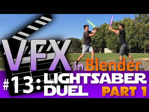Blender VFX Tutorial #13: Lightsaber Duel (Part 1) #b3d