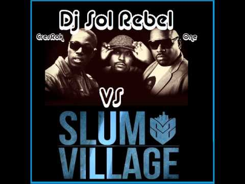 slum village mix       dj sol rebel hiphop
