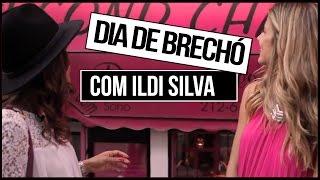 DIA DE BRECHÓ COM ILDI SILVA