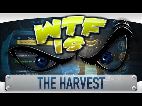 ► WTF Is... The Harvest