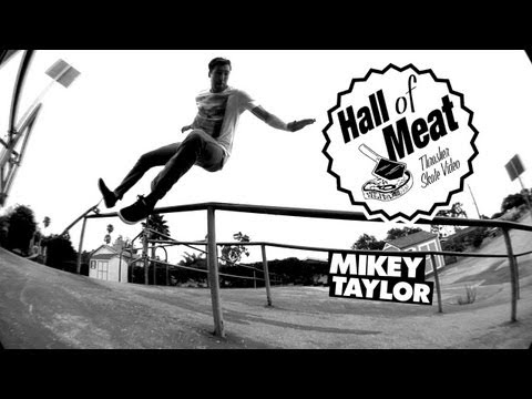 Hall Of Meat: Mikey Taylor