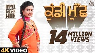 Kundi Muchh | (Full HD) | Anmol Gagan Maan | New Punjabi Songs 2016 | Latest Punjabi Songs 2016