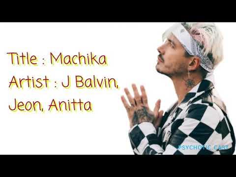 J Balvin - Machika ft Jeon, Anitta ( Letra, Lyrics)