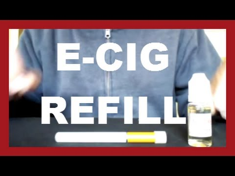 E-CIG  How To Refill Your E-Cigarette Vapor Cartridge Simple Easy & Cheap