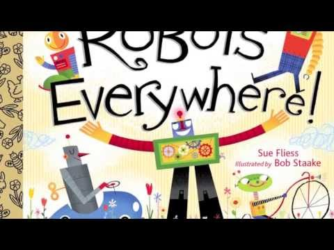 Robots, Robots Everywhere! Official book trailer