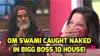 LOL! Lopamudra caught Om Swami naked in Bigg Boss 10 house