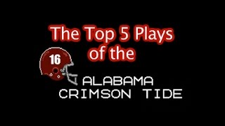 Top 5 Alabama Crimson Tide Football Plays: Tecmo Super Bowl Style