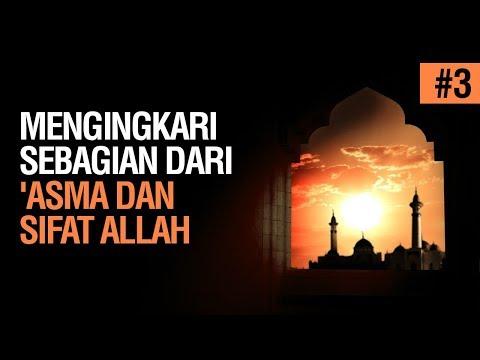 Mengingkari sebagian dari 'Asma dan Sifat Allah #3 - Ustadz Ahmad Zainuddin Al Banjary