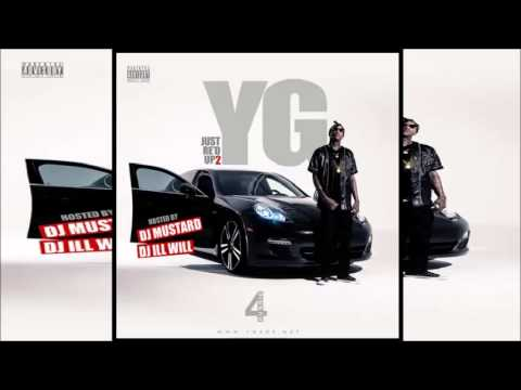 YG - IDGAF (feat. Will Claye) (Just Re'd Up 2)