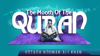 The Month Of The Quran  ┇ Amazing Reminder ┇ by Ustadh Nouman Ali Khan ┇ TDR Production ┇