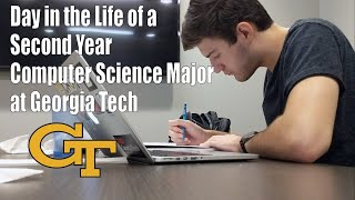 Day In The Life of a Second Year Computer Science Major at Georgia Tech