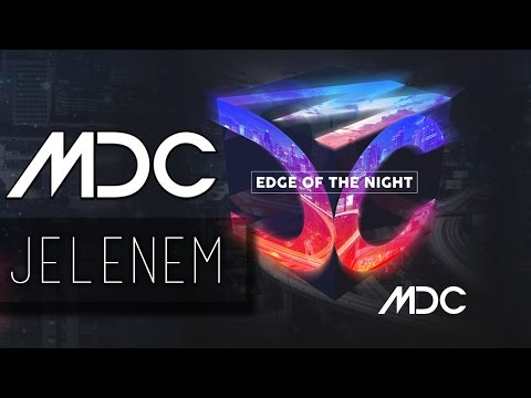 MDC - JELENEM (OFFICIAL LYRIC VIDEO)