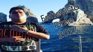 "Entrevista Pime 2017 ""El mejor organizador de eventos freestyle en México"""