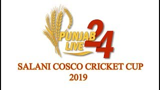 Salani Village Cosco Cricket Cup 2019