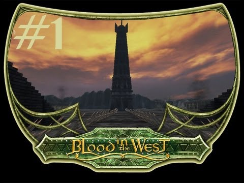 [1] Mount&Blade: Warband - Blood In The West - Lord of the Rings Mod