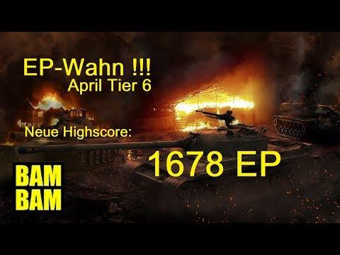 World of Tanks Gast-Replay 0292 (deutsch) EP Wahn -Tier 6 - Neue Highscore