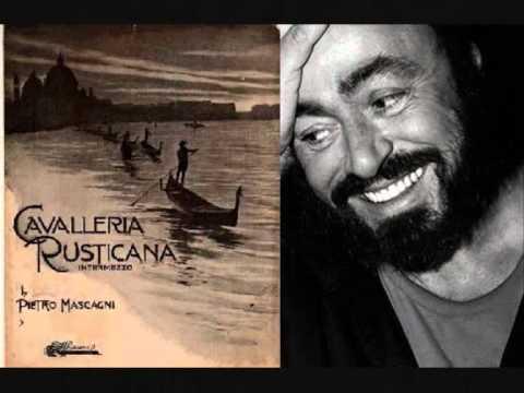 Luciano Pavarotti. Addio alla madre. Cavalleria rusticana. Mascasgni.