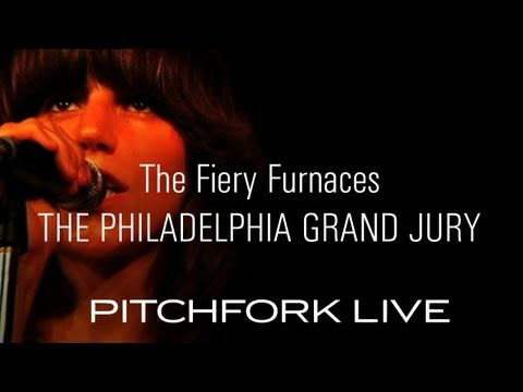 Fiery Furnaces - The Philadelphia Grand Jury - Pitchfork Live