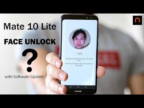 Huawei Mate 10 Lite To Get Face Unlock! Really?? via Software Update