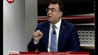 26.Gün | ETO Bşk Ad Ayhan Sezer