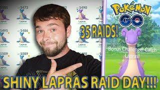 SHINY LAPRAS RAID DAY IN POKEMON GO!!! Over 35 Raids!!!