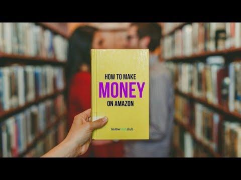 How to Make Money on Amazon - Step-by-Step Ranking, Optimization & Marketing Strategy 2018