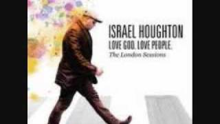 Watch Israel Houghton You Hold My World video