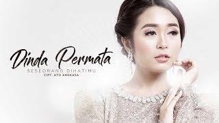 Dinda Permata - Seseorang Dihatimu (Official Radio Release)