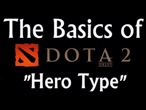 Beginner Guide to DOTA 2 Hero Types
